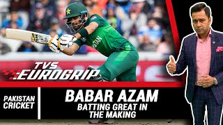 Babar AZAM - A batting GREAT in the MAKING  |