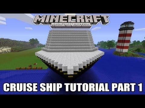 Minecraft Xbox Edition:Cruise Ship Tutorial Part 1 Speed Build