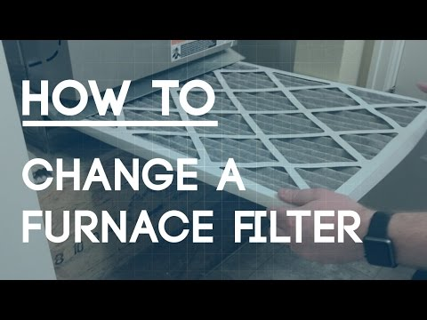 How to Change a Furnace Filter - Regular Home Maintenance