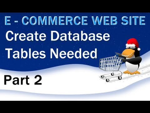 2. E - Commerce Website PHP Tutorial - MySQL Database and its Tables