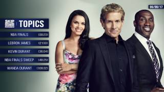 UNDISPUTED Audio Podcast (6.8.17) with Skip Bayless, Shannon Sharpe, Joy Taylor | UNDISPUTED