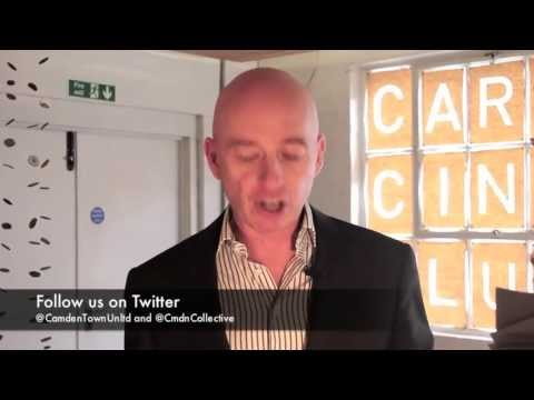 Simon Pitkeathley's Camden Town Unlimited Update July 2013