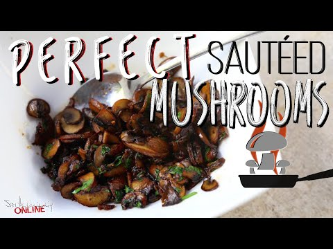 Best Sauteed Mushrooms Recipe By Sam The Cooking Guy