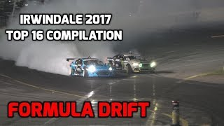 Fd Irwindale 2017: Top 16 Compilation And Championship Trophy Ceremony