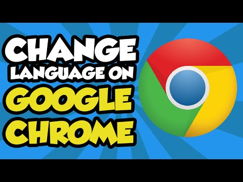 How To Change Language on Google Chrome 2017 - How to Change the Default Google Chrome Language