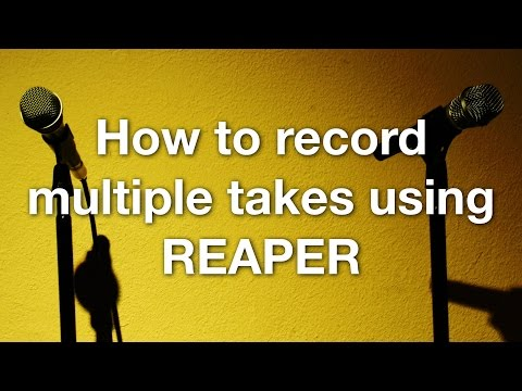 How to record multiple takes using REAPER