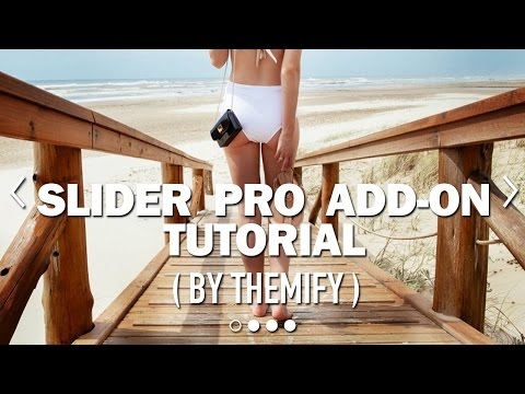 SLIDER PRO ADD-ON (by Themify) TUTORIAL!