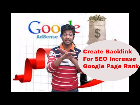 How To Create Backlink For SEO - Improve Google Page Rank