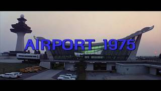 """Opening to """"Airport 1975"""" with Main Title for """"Airplane!"""""""