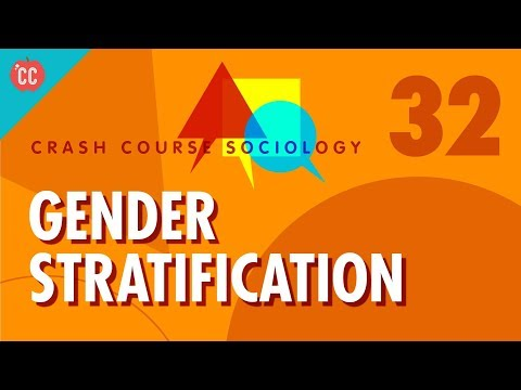 Gender Stratification: Crash Course Sociology #32