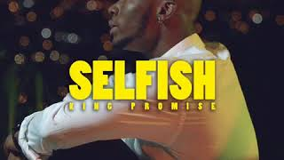 King Promise - Selfish (Official Audio)