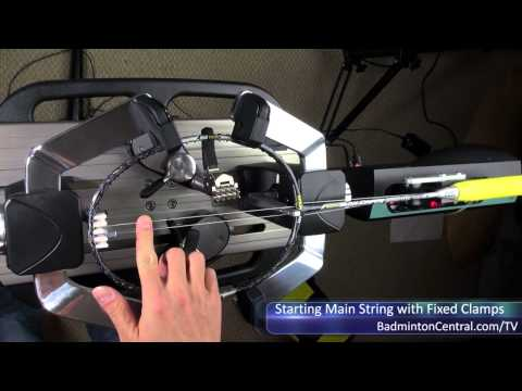 How to Start Main string with fixed clamps - badminton stringing