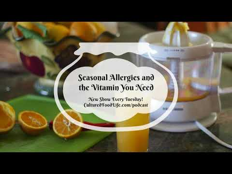 Podcast Episode 28: Seasonal Allergies and the Vitamin You Need