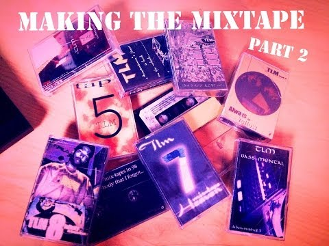 Making The Mixtape part 2 (track selection)