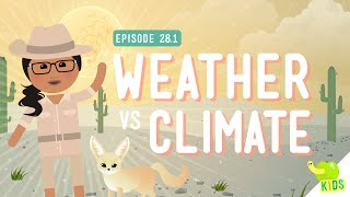 Download Weather vs. Climate: Crash Course Kids #28.1 Video