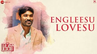 Engleesu Lovesu - Pakkiri | Dhanush & Jonita Gandhi | Amit Trivedi