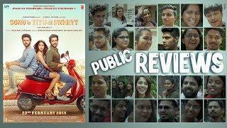 PUBLIC REVIEW: Sonu Ke Titu Ki Sweety | Kartik Aaryan | Nushrat Bharucha | Sunny Singh