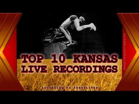 Top 10 Kansas Live Recordings