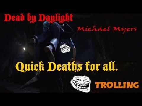 Dead by Daylight (trolling edition) ;)