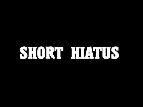 Short hiatus