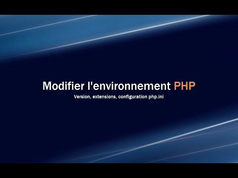 Comment modifier l'environnement et la version de PHP ?