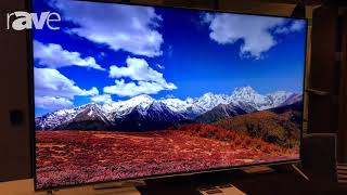 E4 AV Tour: Hisense Shows Off 55-Inch 1080p Full HD Display and 75 in 4K Display