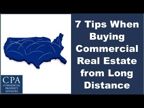 7 Tips When Buying Commercial Real Estate from Long Distance