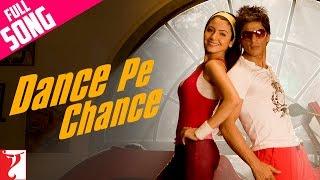 Dance Pe Chance - Full Song    Rab Ne Bana Di Jodi   Shah Rukh Khan   Anushka Sharma