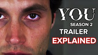 YOU Season 2: Trailer Explained