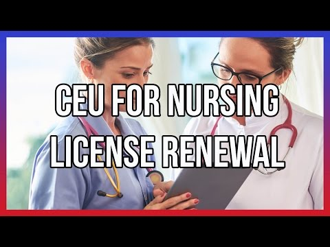 CEU For Nursing License Renewal