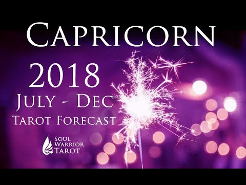 💜CAPRICORN 2018 July to Dec MONEY & LOVE  Forecast   Soul Warrior Tarot