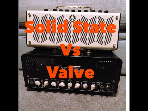Solid State Vs Valve Amps - Can You Hear The Difference?
