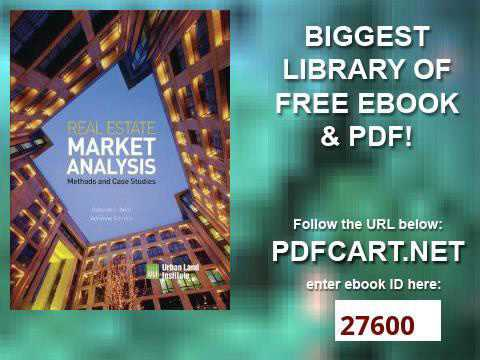 Real Estate Market Analysis Methods and Case Studies, Second Edition