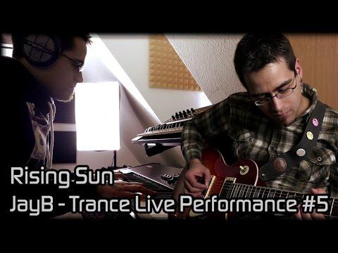 JayB - Trance Live Performance #5: