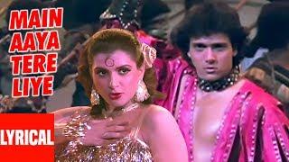 Main Aaya Tere Liye Lyrical Video  | Ilzaam | Bappi Lahiri | Govinda