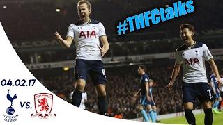 SPURS 1 - 0 MIDDLESBROUGH (Premier League 16/17) | #THFCtalks