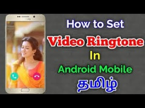 How to set in android phone video ringtone