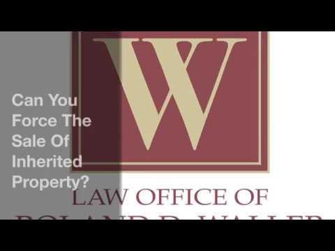 Can You Force The Sale Of Inherited Property?