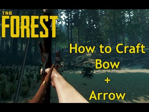 The Forest - How To Make Bow and Arrow