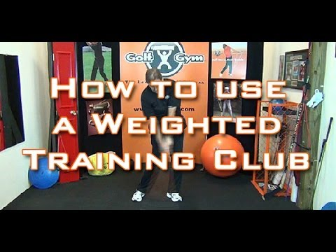 Golf Fitness - How To Use A Weighted Golf Training Club