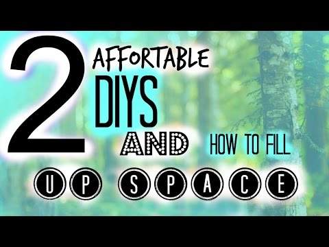 2 cute DIYs and how to fill up space in your bedroom