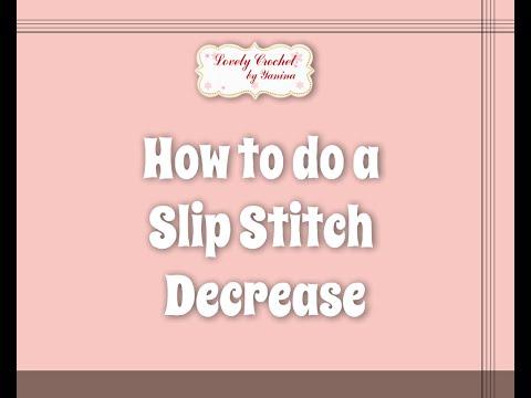 Crochet for Beginners Tip#19 Slip Stitch Decrease