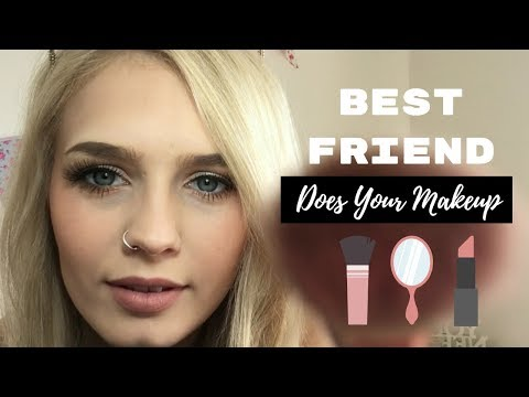 ASMR | Makeup Roleplay - Personal Attention From Your Best Friend