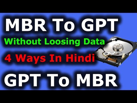 How to Convert MBR to GPT to MBR Without Loosing Data Explained In Hindi