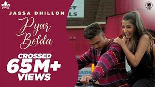 Pyar Bolda : Jassa Dhillon (Full Song ) | Gur Sidhu | Latest Punjabi Songs 2019 | Brown Town Music