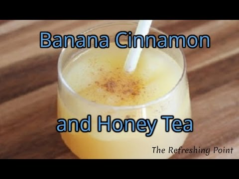 The Secret to a Good Night's Sleep is Drinking Banana, Cinnamon and Honey Tea