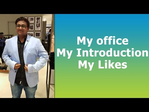 My office and my introduction