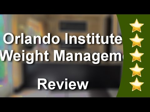 Orlando Institute of Weight Management Orlando Great Five Star Review by Dr. I.