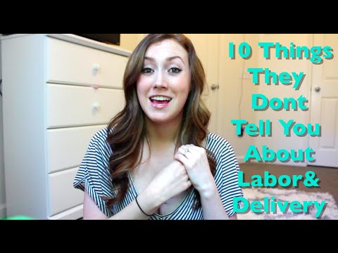 10 Things They Dont Tell You About Labor And Delivery