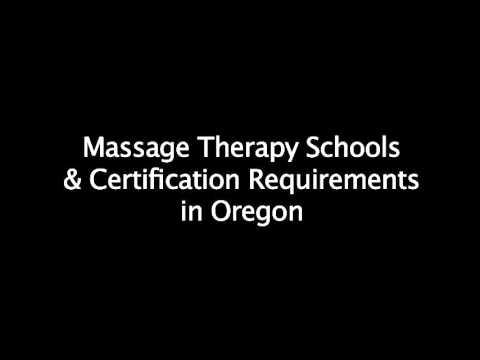Oregon Requirements for Massage School & Certification